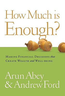 How Much Is Enough? By Abey, Arun/ Ford, Andrew